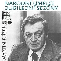 Martin Růžek – Národní umělci jubilejní sezóny - Martin Růžek