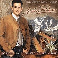 Marc Pircher – Ich bin so treu wie meine Berge