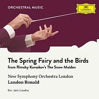 New Symphony Orchestra, Landon Ronald – Rimsky Korsakov: The Snow Maiden: The Spring Fairy and the Birds
