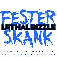 Lethal Bizzle, Amanda Mellid – Fester Skank [Acoustic Version]