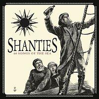 Various Artists.. – Shanties: 60 Songs of the Sea
