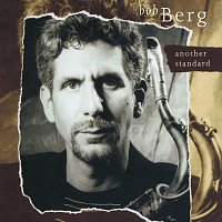 Bob Berg – Another Standard