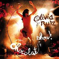 Olivia Ruiz – Chocolat Show