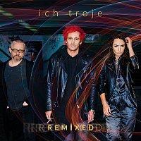 Ich Troje – Remixed