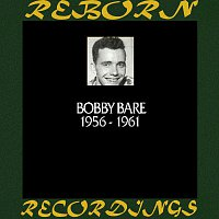 Bobby Bare, Bill Parsons – In Chronology 1956-1961 (HD Remastered)