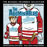 Michael Friedman – The Abominables (The Michael Friedman Collection) [World Premiere Recording]