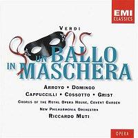 Plácido Domingo, Riccardo Muti, Martina Arroyo, Piero Cappuccilli, Reri Grist, Fiorenza Cossotto – Verdi: Un Ballo in Maschera