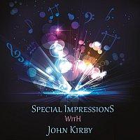 John Kirby – Special Impressions