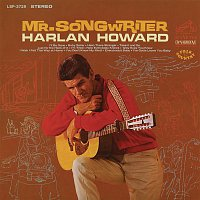 Harlan Howard – Mr. Songwriter