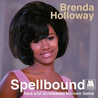 Brenda Holloway – Spellbound: Rare And Unreleased Motown Gems