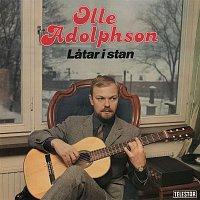 Olle Adolphson – Latar i stan