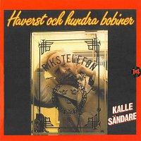Kalle Sandare – Haverst och hundra bobiner