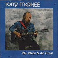 Tony McPhee – The Blues and the Beast