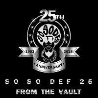 Da Brat, Jagged Edge, Jermaine Dupri – So So Def 25: From the Vault