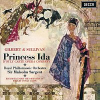 The D'Oyly Carte Opera Company, Royal Philharmonic Orchestra, Sir Malcolm Sargent – Gilbert & Sullivan: Princess Ida / Pineapple Poll [2 CDs]