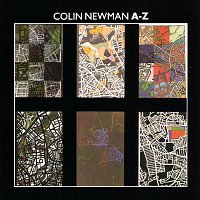 Colin Newman – A - Z