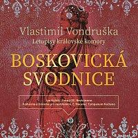 Jan Hyhlík – Vondruška: Boskovická svodnice - Letopisy královské komory (MP3-CD)