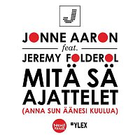 Jonne Aaron – Mita sa ajattelet (feat. Jeremy Folderol)