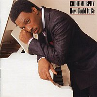 Eddie Murphy – How Could It Be