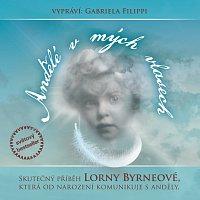 Gabriela Filippi – Byrneová: Andělé v mých vlasech CD-MP3