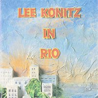 Lee Konitz – In Rio