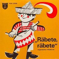 Kinderchor Hitzkirch, Josef Roosli – Rabete, rabete