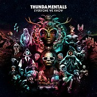 Thundamentals – Everyone We Know