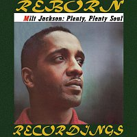 Milt Jackson – Plenty, Plenty Soul (HD Remastered)