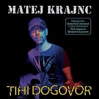 Matej Krajnc – Tihi dogovor