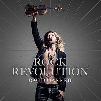 David Garrett – Rock Revolution [Deluxe]