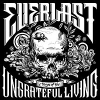 Everlast – Songs of the Ungrateful Living