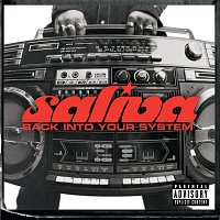 Saliva – Back Into Your System