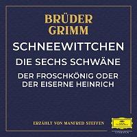 Deutsche Grammophon Literatur, Bruder Grimm, Manfred Steffen – Schneewittchen / Die sechs Schwane / Der Froschkonig oder der eiserne Heinrich