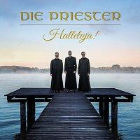 Die Priester – Halleluja!