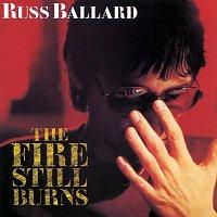 Russ Ballard – The Fire Still Burns