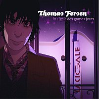 Thomas Fersen – La Cigale Des Grands Jours