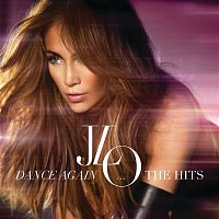 Jennifer Lopez – Dance Again...The Hits