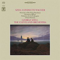 George Szell, Richard Wagner, The Cleveland Orchestra – George Szell Conducts Wagner (Remastered)