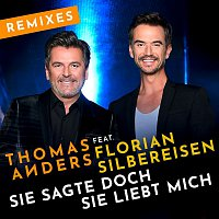 Thomas Anders – Sie sagte doch sie liebt mich (feat. Florian Silbereisen) [Remixes]