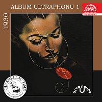 Různí interpreti – Historie psaná šelakem - Album Ultraphonu 1 - 1930