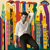 MIKA – No Place In Heaven