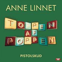 Anne Linnet – Pistolskud
