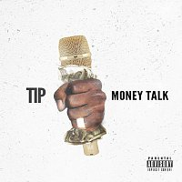 T.I. – Money Talk