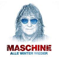 Maschine – Alle Winter wieder