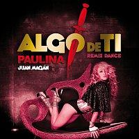 Algo De Ti [Remix Dance Juan Magan]