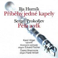 Karel Höger, Komorní soubor, Česká filharmonie – Hurník, Prokofjev: Příběhy jedné kapely, Péťa a vlk