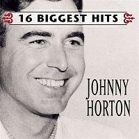 Johnny Horton – Johnny Horton - 16 Biggest Hits