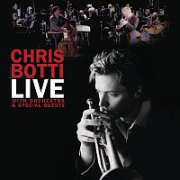 Chris Botti – Live With Orchestra And Special Guests