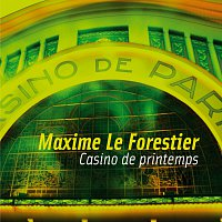 Maxime Le Forestier – Casino De Printemps