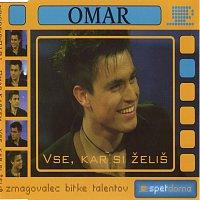 Omar Naber – Vse, kar si želiš